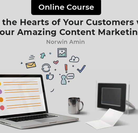 Win the Hearts of Your Customers with Your Amazing Content Marketing