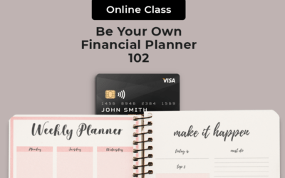 Be Your Own Financial Planner 102